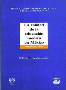 Calidad De La Educacion Medica En Mexico La Plaza Y Valdés Editores